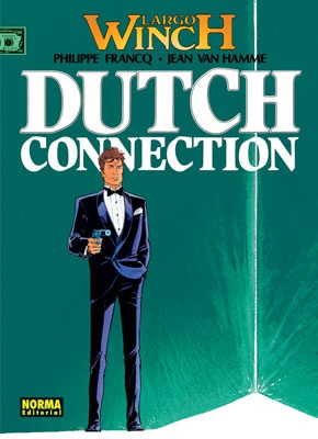 LARGO WINCH 06. DUTCH CONECTION