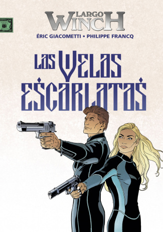 LARGO WINCH. LAS VELAS ESCARLATAS