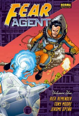 FEAR AGENT. Volumen 1