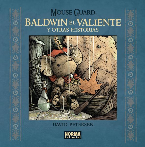 Mouse Guard - Baldwin el Valiente