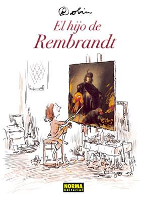EL HIJO DE REMBRANDT