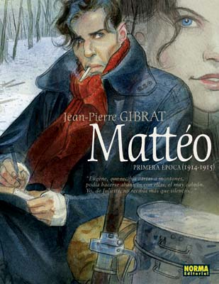 MATTÉO. PRIMERA ÉPOCA (1914-1915)