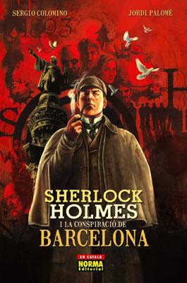 SHERLOCK HOLMES I LA CONSPIRACIÓ DE BARCELONA (Edició en català)