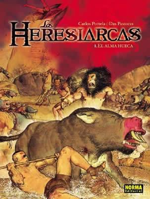 LOS HERESIARCAS 1. EL ALMA HUECA