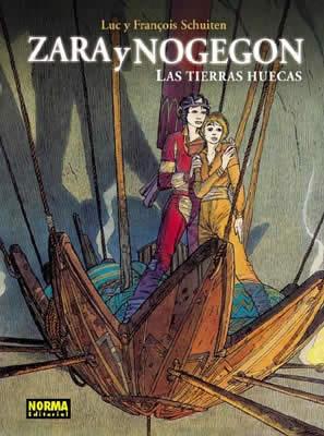 LAS TIERRAS HUECAS: ZARA Y NOGEGON