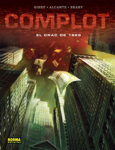 COMPLOT. EL CRAC DE 1929