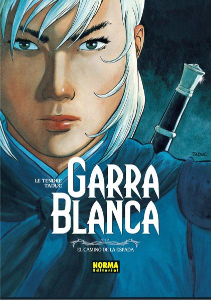 GARRA BLANCA 3. EL CAMINO DE LA ESPADA
