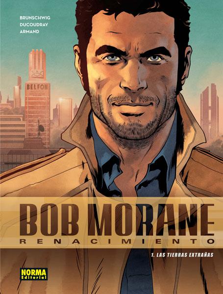 BOB MORANE 1. RENACIMIENTO