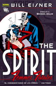 THE SPIRIT. FEMMES FATALES
