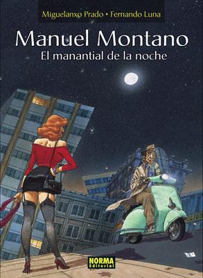 MANUEL MONTANO. EL MANANTIAL DE LA NOCHE
