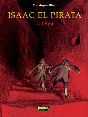 ISAAC EL PIRATA 3. OLGA