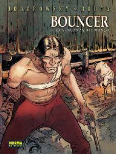 BOUNCER 04. LA VENGANZA DEL MANCO