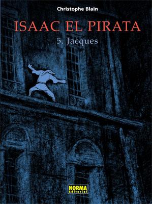 ISAAC EL PIRATA 5. JACQUES