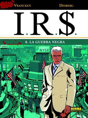 I.R.S. 08. LA GUERRA NEGRA