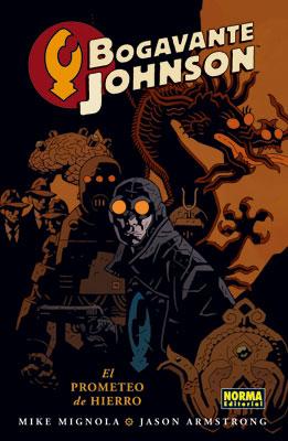BOGAVANTE JOHNSON 01. EL PROMETEO DE HIERRO