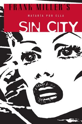 SIN CITY 02: MATARÍA POR ELLA