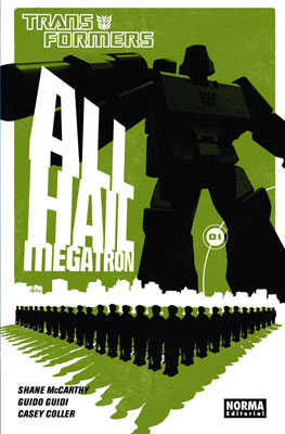 All Hail Megatron 1