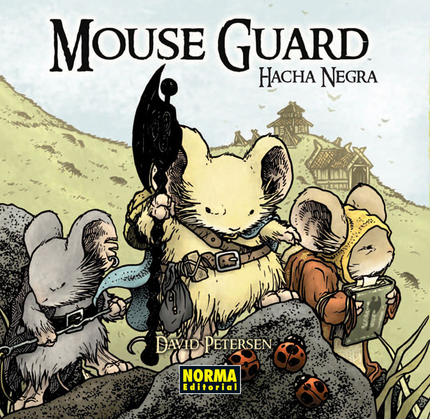 MOUSE GUARD 3. Hacha Negra