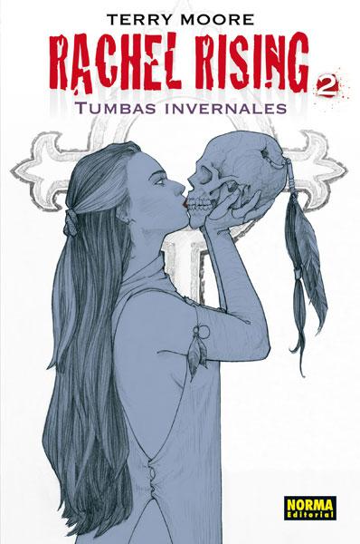 RACHEL RISING 2. TUMBAS INVERNALES