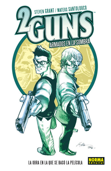 2 GUNS: ARMADOS EN LA SOMBRA