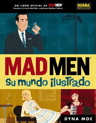 MAD MEN. SU MUNDO ILUSTRADO