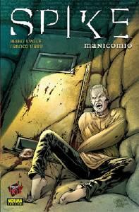 SPIKE: MANICOMIO