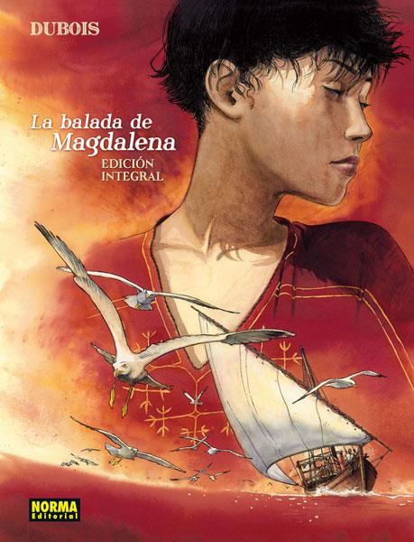 LA BALADA DE LA MAGDALENA. Edición integral