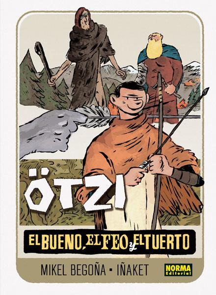 ÖTZI 2. EL BUENO, EL FEO Y EL TUERTO