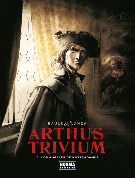 ARTHUS TRIVIUM 1. LOS ÁNGELES DE NOSTRADAMUS