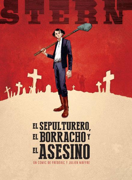 STERN 1. EL SEPULTURERO, EL BORRACHO Y EL ASESINO