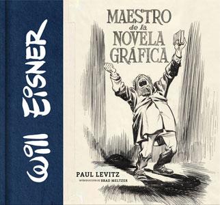 WILL EISNER: MAESTRO DE LA NOVELA GRÁFICA