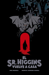 EL SR. HIGGINS VUELVE A CASA