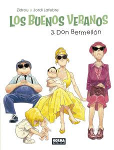 LOS BUENOS VERANOS 3. DON BERMELLÓN