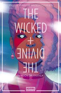 THE WICKED + THE DIVINE 4. TENSIÓN DRAMÁTICA