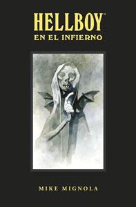 HELLBOY EN EL INFIERNO. EDICIÓN INTEGRAL