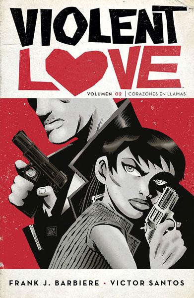 VIOLENT LOVE 2. CORAZONES EN LLAMAS