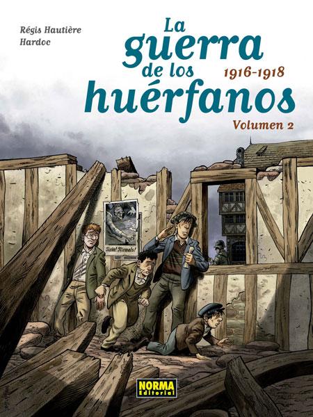 LA GUERRA DE LOS HUÉRFANOS. EDICIÓN INTEGRAL 2. 1916-1918
